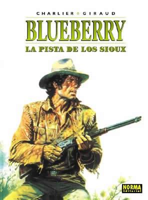 BLUEBERRY 05. LA PISTA DE LOS SIOUX