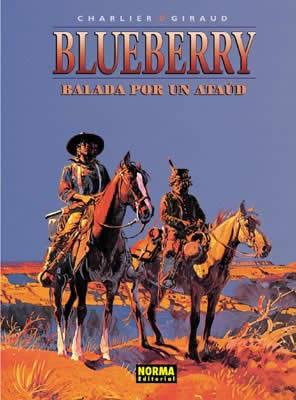 BLUEBERRY 09. BALADA POR UN ATAÚD