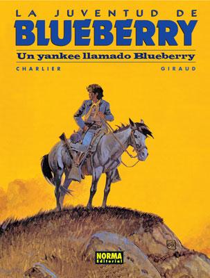 BLUEBERRY 13. UN YANKEE LLAMADO BLUEBERRY