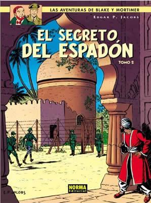 BLAKE Y MORTIMER 10. EL SECRETO DEL ESPADÓN (2ª PARTE)  LA EVASIÓN DE MORTIMER