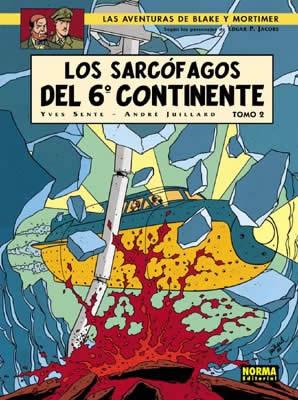 BLAKE Y MORTIMER 17: LOS SARCÓFAGOS DEL 6º CONTINENTE VOL. 2: EL DUELO DE LOS ESPÍRITUS