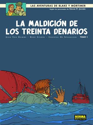 BLAKE Y MORTIMER 19. LA MALDICIÓN DE LOS TREINTA DENARIOS (Tomo 1)