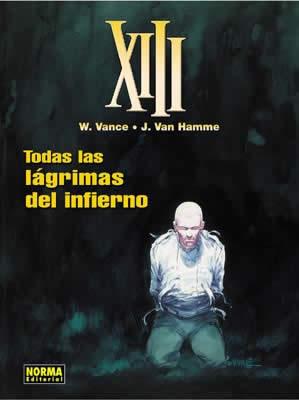XIII 03. TODAS LAS LÁGRIMAS DEL INFIERNO
