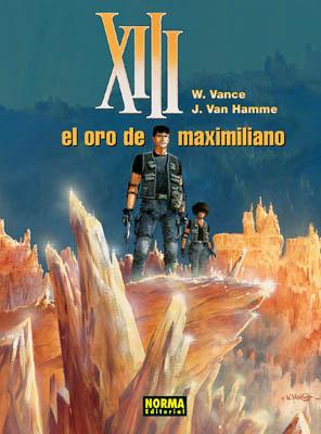 XIII 17: EL ORO DE MAXIMILIANO