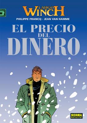 LARGO WINCH 13. EL PRECIO DEL DINERO