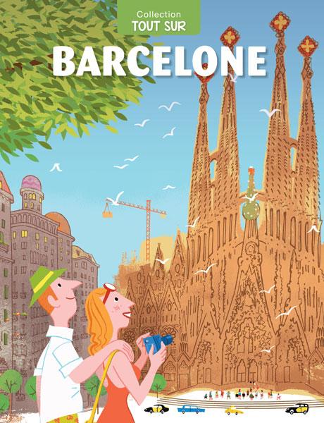TOUT SUR BARCELONE (Edición en francés)
