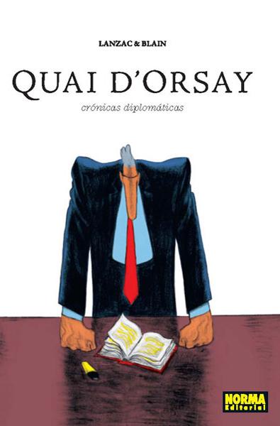 QUAI D'ORSAY. Edición integral