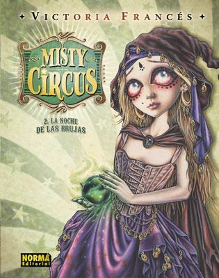 MISTY CIRCUS 2. LA NOCHE DE LAS BRUJAS