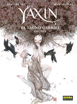 YAXIN. EL FAUNO GABRIEL CANTO I