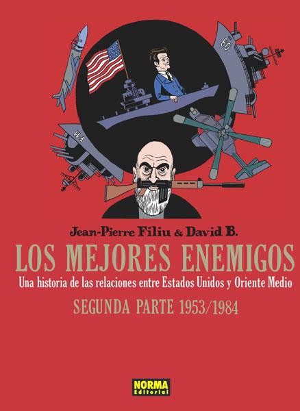 LOS MEJORES ENEMIGOS. Segunda parte 1953/1984