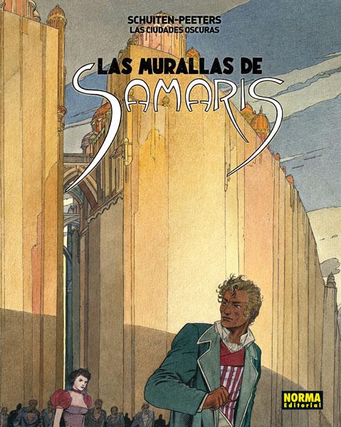 LAS CIUDADES OSCURAS 1. LAS MURALLAS DE SAMARIS