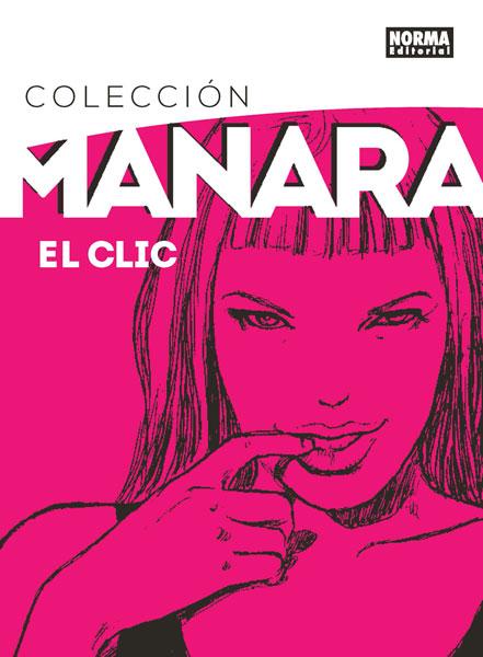 COLECCIÓN MILO MANARA 1. EL CLIC. EDICIÓN INTEGRAL