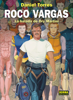 ROCO VARGAS 8. LA BALADA DE DRY MARTINI