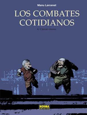 LOS COMBATES COTIDIANOS 04. CLAVAR CLAVOS