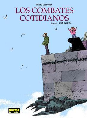 LOS COMBATES COTIDIANOS. EDICIÓN INTEGRAL