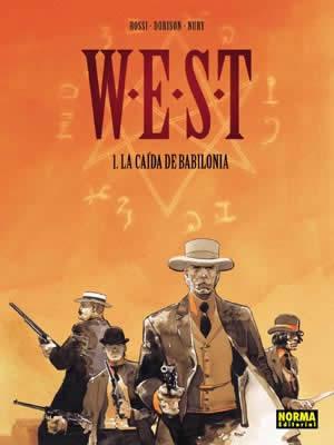 W.E.S.T 1: LA CAÍDA DE BABILONIA