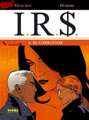 I.R.S. 06. EL CORRUPTOR