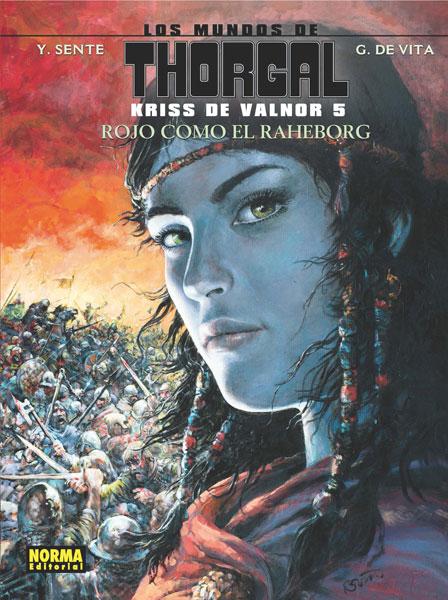 LOS MUNDOS DE THORGAL. KRISS DE VALNOR 5. ROJO COMO EL RAHEBORG