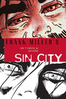 SIN CITY 07: IDA Y VUELTA AL INFIERNO