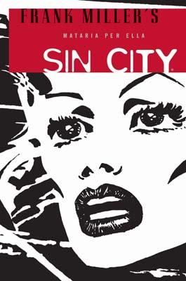 SIN CITY 02: MATARIA PER ELLA (Edició català)