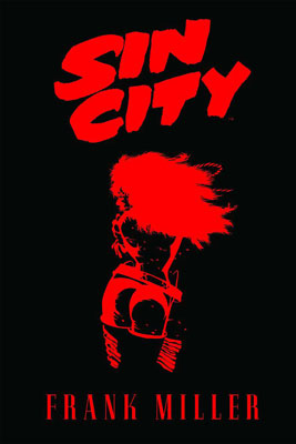 SIN CITY. EDICIÓN INTEGRAL VOL. 1