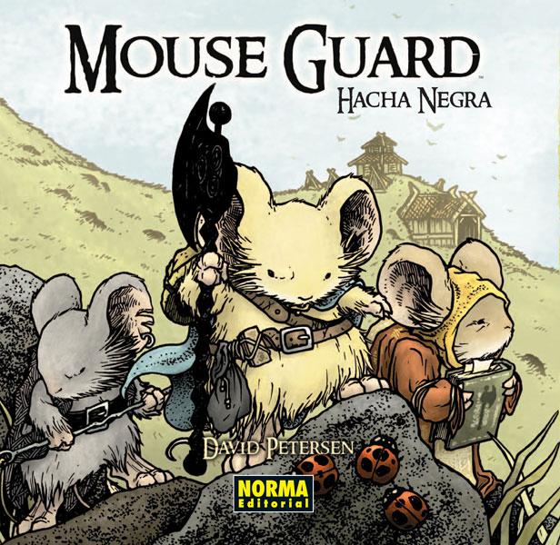 MOUSE GUARD 3. Hacha Negra