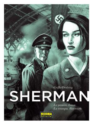 SHERMAN 2. LA PASIÓN. LANA / LA TRAMPA. BAYREUTH