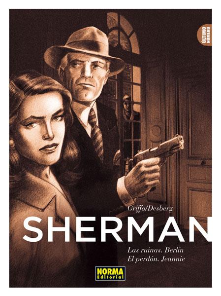 SHERMAN 3. LAS RUINAS. BERLÍN / EL PERDÓN.