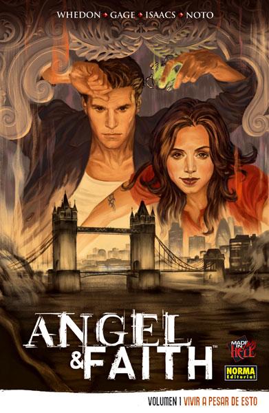 ANGEL & FAITH VOL 1: VIVIR A PESAR DE ESTO