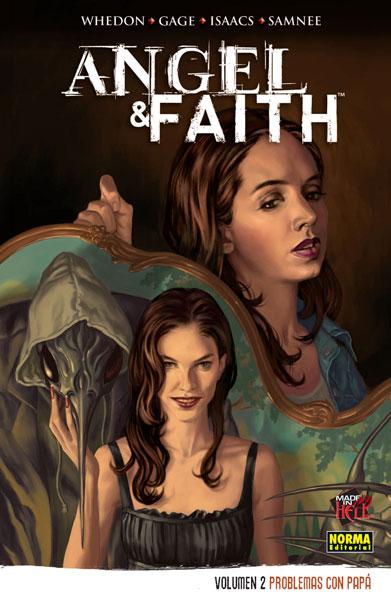ANGEL & FAITH VOL 2: PROBLEMAS CON PAPÁ