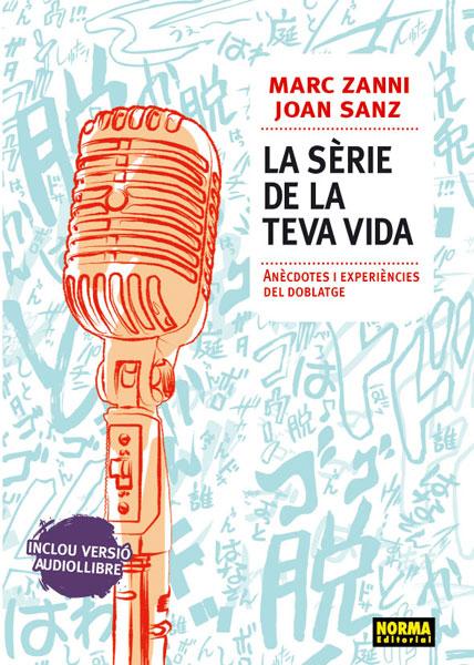 LA SÈRIE DE LA TEVA VIDA (Edició en català)