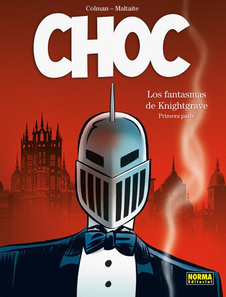 CHOC 1. LOS FANTASMAS DE KNIGHTGRAVE