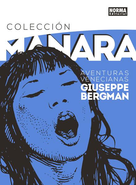 COLECCIÓN MILO MANARA 3. AVENTURAS VENECIANAS DE GIUSEPPE BERGMAN