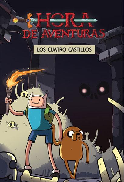 HORA DE AVENTURAS. LOS CUATRO CASTILLOS