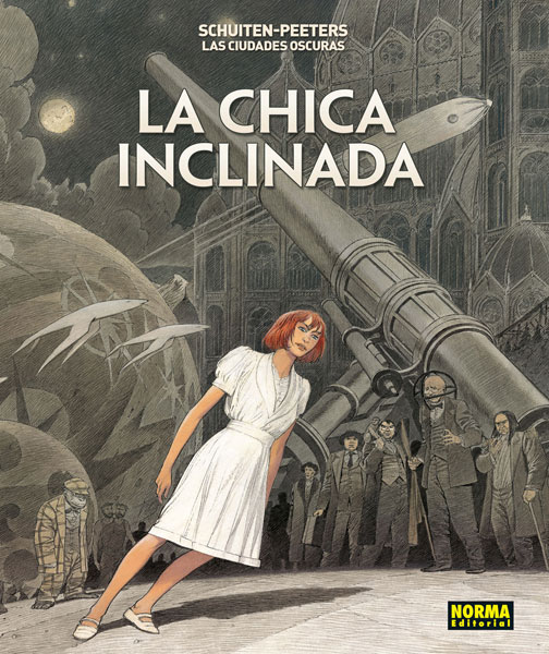 LAS CIUDADES OSCURAS. LA CHICA INCLINADA