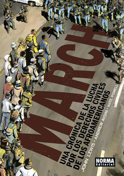 MARCH. UNA CRÓNICA DE LA LUCHA POR LOS DERECHOS CIVILES DE LOS AFROAMERICANOS