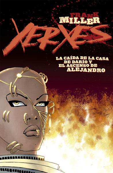 XERXES 1. LA CAÍDA DE LA CASA DE DARÍO Y EL ASCENSO DE ALEJANDRO