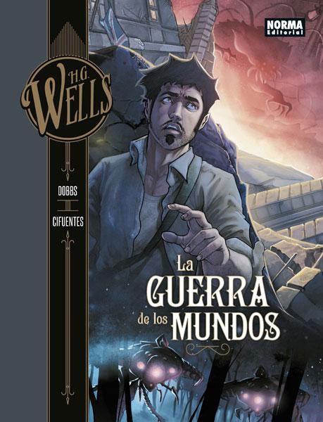H.G. WELLS. LA GUERRA DE LOS MUNDOS