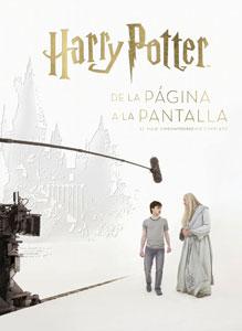 HARRY POTTER: DE LA PÁGINA A LA PANTALLA. EL VIAJE CINEMATOGRÁFICO COMPLETO