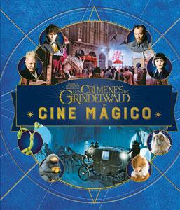 J.K. ROWLING'S WIZARDING WORLD: CINE MÁGICO 4. ANIMALES FANTÁSTICOS: LOS CRÍMENES DE GRINDELWALD