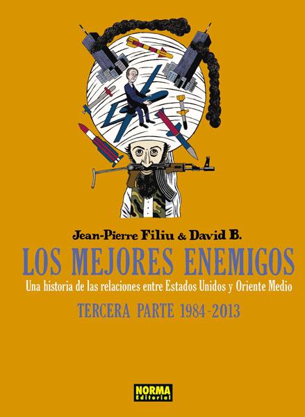 LOS MEJORES ENEMIGOS. TERCERA PARTE: 1984 - 2013