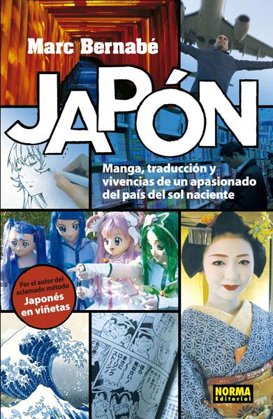 JAPÓN, MANGA, TRADUCCIÓN Y VIVENCIAS DE UN APASIONADO DEL PAÍS DEL SOL NACIENTE