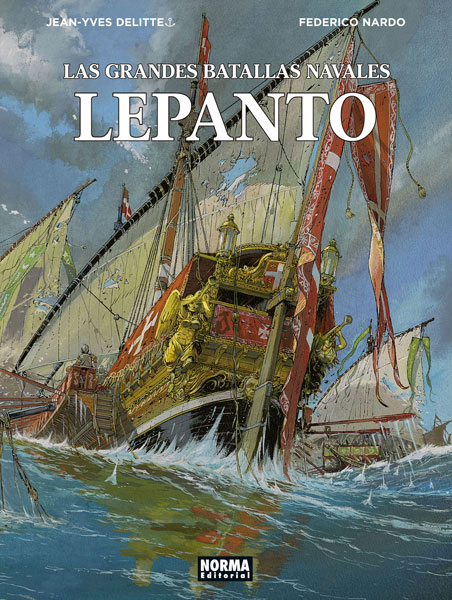 LAS GRANDES BATALLAS NAVALES 4. LEPANTO