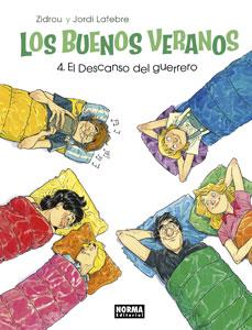 LOS BUENOS VERANOS 4. EL DESCANSO DEL GUERRERO