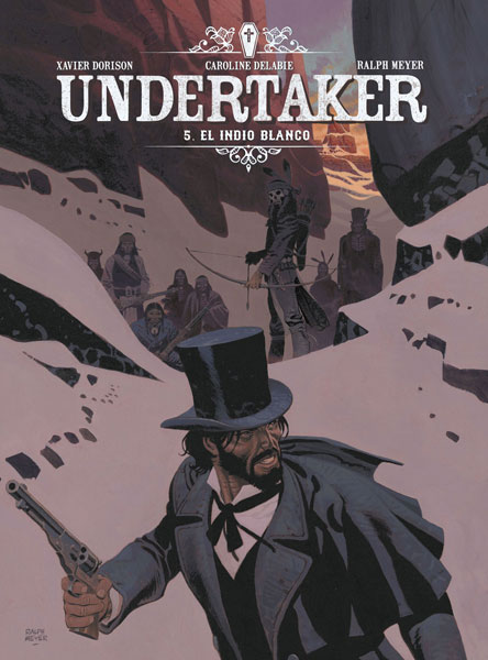 UNDERTAKER 5. EL INDIO BLANCO