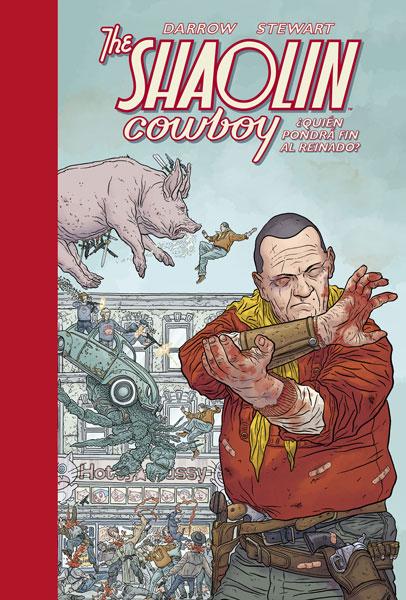 THE SHAOLIN COWBOY 3. ¿QUIÉN PONDRÁ FIN AL REINADO?