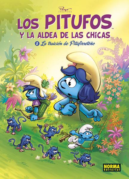 LOS PITUFOS Y LA ALDEA DE LAS CHICAS. 2. LA TRAICIÓN DE PITUFIRRETOÑO