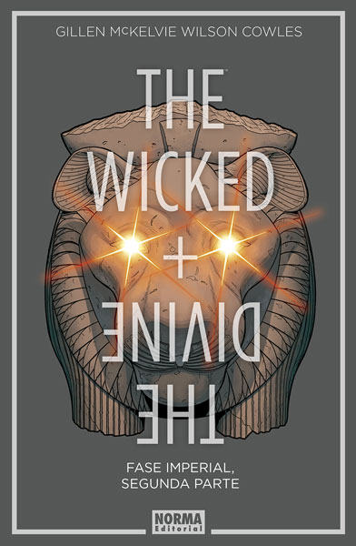 THE WICKED + THE DIVINE 6. FASE IMPERIAL, SEGUNDA PARTE