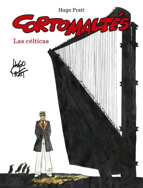 CORTO MALTÉS 04: LAS CÉLTICAS