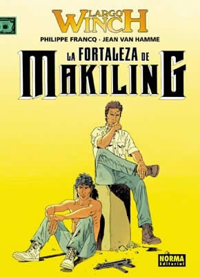 LARGO WINCH 07: LA FORTALEZA DE MAKILING